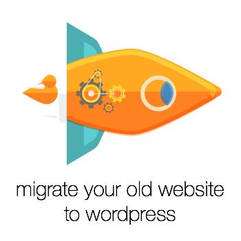old website migration to wordpress